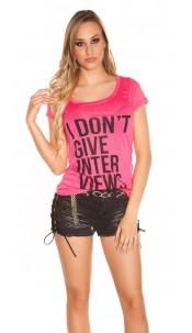 "Sexy KouCla Shirt ""I don t give Interviews"" Fuchsia"